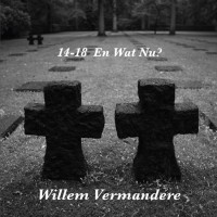 willem-vermandere-14-18-en-wat-nu